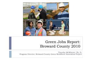 Green Jobs Report: Broward County 2010