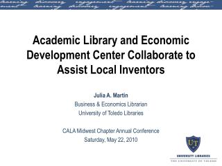 Academic Library and Economic Development Center Collaborate to Assist Local Inventors