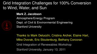 Grid Integration Challenges for 100% Conversion to Wind, Water, and Sun