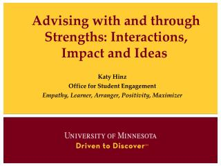 Advising with and through Strengths: Interactions, Impact and Ideas�
