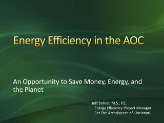 Energy Efficiency in the AOC
