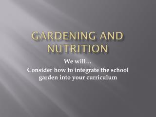 Gardening and Nutrition