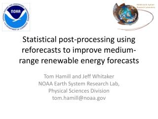 Statistical post-processing using reforecasts to improve medium-range renewable energy forecasts