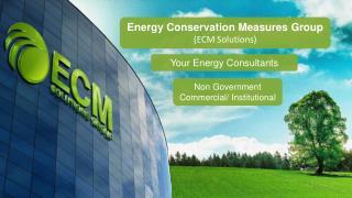 Energy Conservation Measures Group  (ECM Solutions)