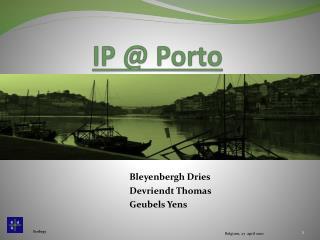 IP @ Porto