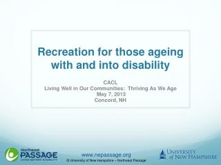 Recreation for those  ageing  with and into  disability