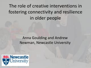 The role  of creative interventions in fostering connectivity and resilience in older  people
