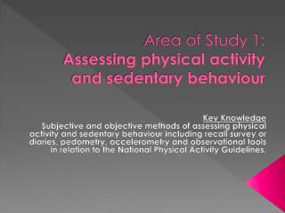 Area of Study 1:  Assessing physical activity and sedentary behaviour