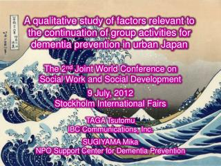 A qualitative study of factors relevant to the continuation of group activities for dementia prevention in urban Japan