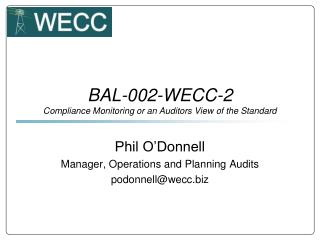 BAL-002-WECC-2 Compliance Monitoring or an Auditors View of the Standard