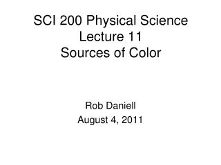 SCI 200 Physical Science  Lecture  11 Sources of Color