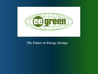 The Future in Energy Savings
