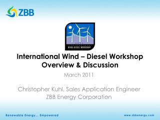 International Wind – Diesel Workshop  Overview & Discussion