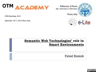 Semantic Web Technologies'  role in  Smart Environments