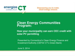 Clean Energy Communities Program: How your municipality can earn  CEC  credit  with  solar  PV  permitting