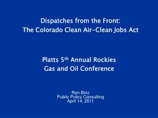 Dispatches from the Front:  The Colorado Clean Air-Clean Jobs Act