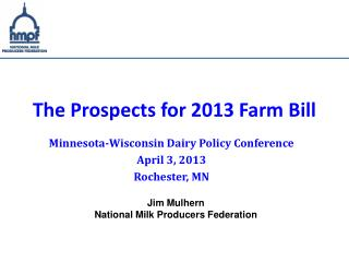 The Prospects for 2013 Farm Bill