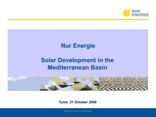 Nur Energie  Solar Development in the  Mediterranean Basin