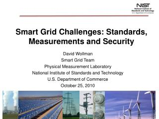 Smart Grid Challenges: Standards, Measurements and Security