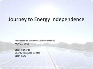 Journey to Energy Independence