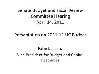 Senate Budget and Fiscal Review Committee Hearing April 14, 2011