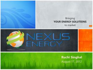 Bringing  YOUR ENERGY SOLUTIONS  to  market