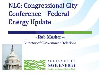 NLC: Congressional City Conference – Federal Energy Update