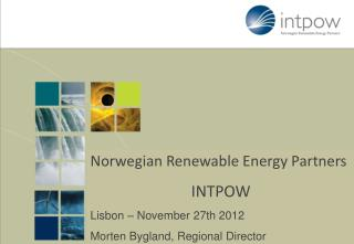 Norwegian Renewable Energy Partners INTPOW –  Your Networking Arena date.month year  – Location