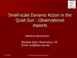 Small-scale Dynamo Action in the Quiet Sun : Observational Aspects