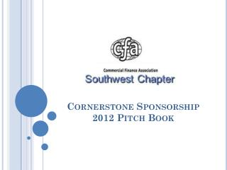 Cornerstone Sponsorship 2012 Pitch Book