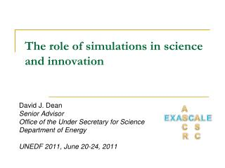 The role of simulations in science and innovation