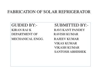FABRICATION OF  SOLAR  REFRIGERATOR