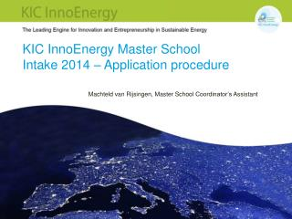 KIC InnoEnergy Master  School Intake  2014 –  Application procedure
