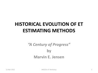 HISTORICAL EVOLUTION OF ET ESTIMATING METHODS