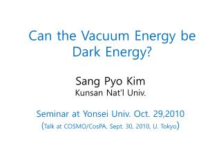 Can the Vacuum Energy be Dark Energy?