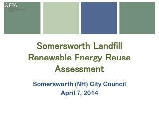 Somersworth Landfill Renewable Energy Reuse Assessment