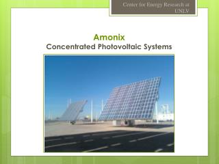 Amonix Concentrated Photovoltaic Systems