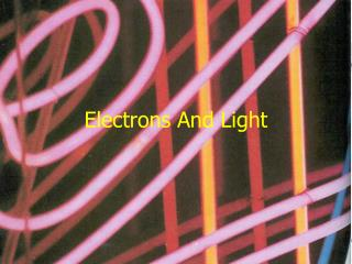 Electrons And Light