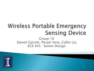 Wireless Portable Emergency Sensing Device
