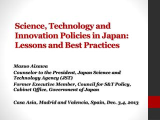 Science, Technology and Innovation Policies in Japan: Lessons and  Best Practices