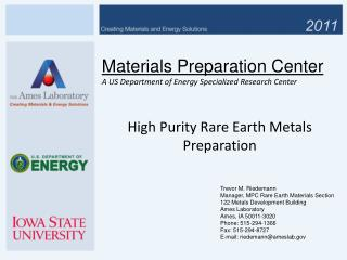 Materials Preparation Center A US Department of Energy Specialized Research Center