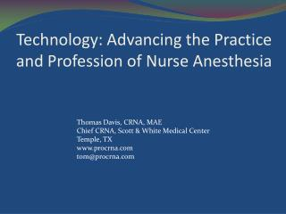Technology: Advancing the Practice and Profession of Nurse Anesthesia