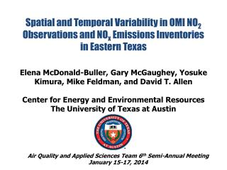 Air Quality and Applied Sciences Team 6 th  Semi-Annual Meeting January 15-17, 2014