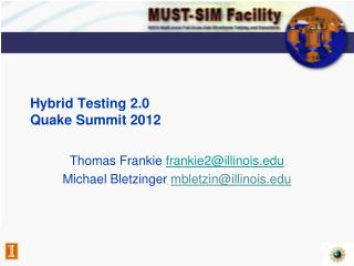 Hybrid Testing 2.0 Quake Summit 2012
