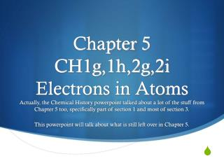 Chapter  5 CH1g,1h,2g,2i Electrons in Atoms