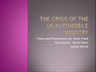 The crisis of the US automobile industry