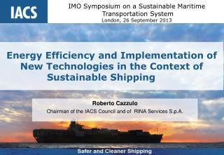 Energy Efficiency and Implementation of New Technologies in the Context of Sustainable Shipping