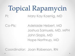 Topical  Rapamycin