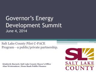 Governor's Energy  Development Summit June 4, 2014