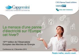 La menace d'une panne d'électricité sur l'Europe cet hiver?
